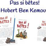"""Pas si bêtes ! Les jongleurs de lettres"", Hubert Ben Kemoun"