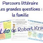 """Parcours littéraire : """"Léo"""" de Robert Kraus"""