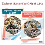 """J'ai testé """"Explorer l'histoire au CM1"""" et """"Explorer l'histoire au CM2"""""""