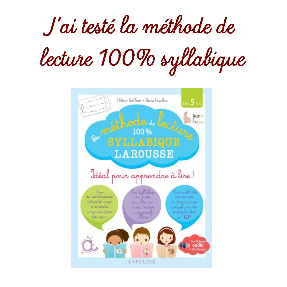 """J'ai testé la méthode de lecture 40 syllabique """"Les loulous"""" de ..."""